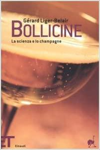 Bollicine. La scienza e lo champagne