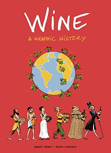 Wine. A graphic history