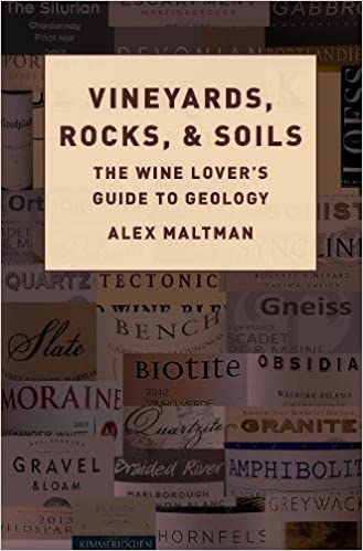 Vineyards, Rocks, & Soils. The wine lover's guide to geology.